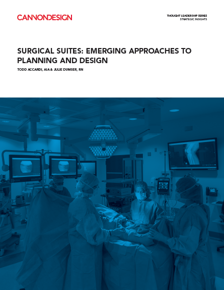 Surgical Suites: Emerging Approaches to Planning and Design