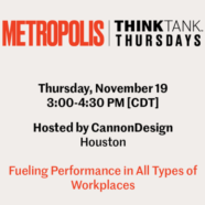 Metropolis Think Tank: Fueling Performance in All Types of Workplaces