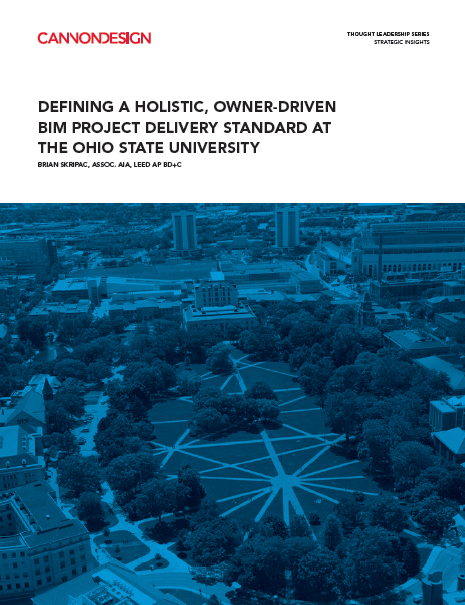 Defining a Holistic, Owner-Driven BIM Project Delivery Standard at the Ohio State University