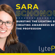 Bursting the Lighting Bubble: Sara Schonour Shares Insights on LytePod Podcast